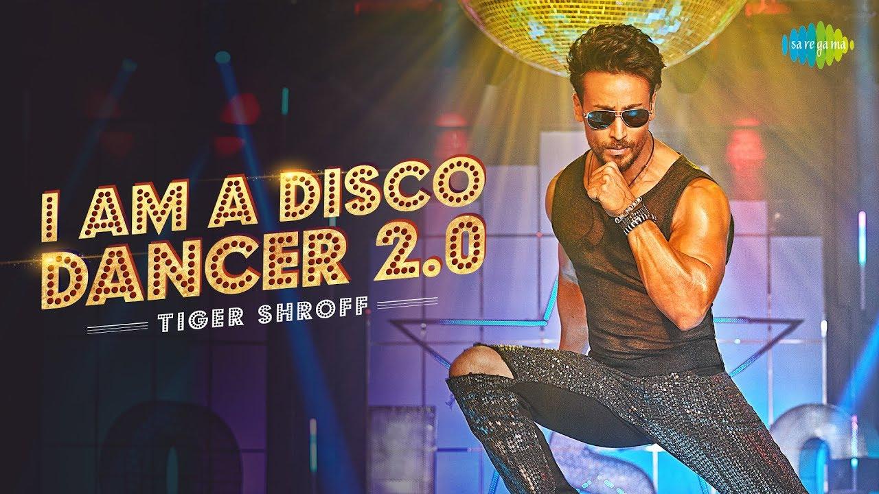 I Am A Disco Dancer 2.0 Lyrics in Hindi - Tiger Shroff