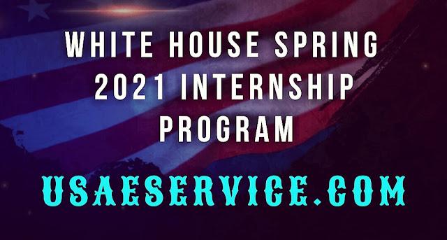United States White House Spring 2021 Internship