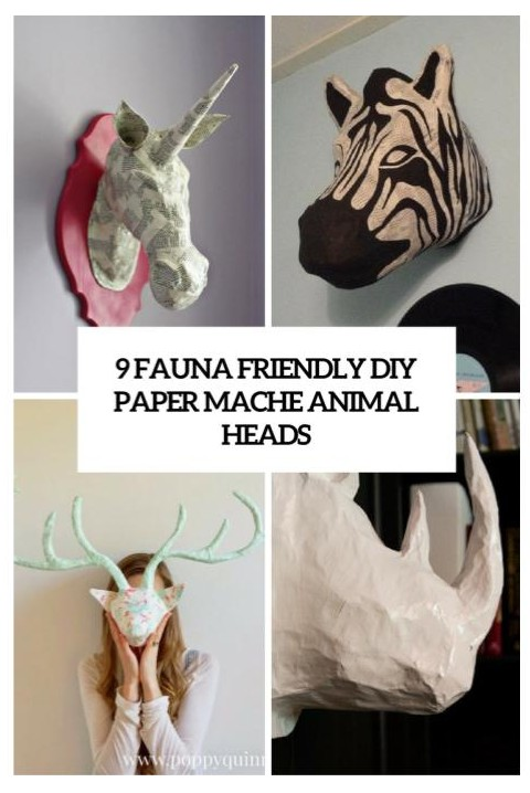 learn how to make large animal head paper mache wall hangings