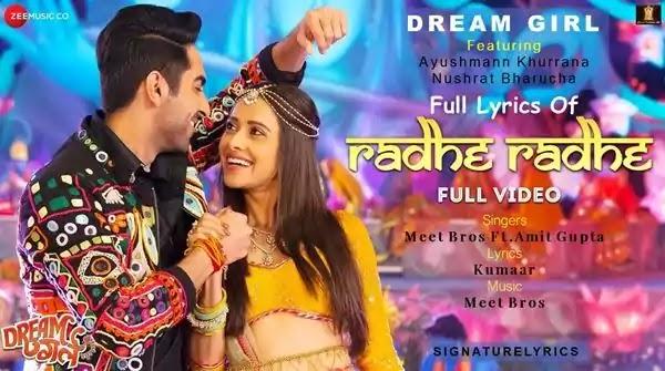 Radhe Radhe Lyrics - DREAM GIRL - MEET BROS