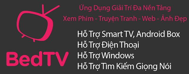 Bedtv - Xem Tv, Phim, Truyện, Ảnh Trên Android Tv Và Android Phone Mod APK