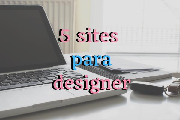 5 sites para designer