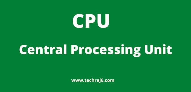 CPU full form, what is the full form of CPU
