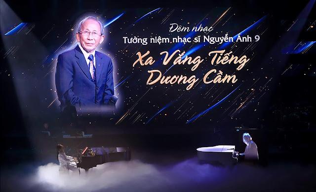 'Xa vắng tiếng dương cầm' – bữa tiệc âm nhạc thăng hoa cùng nhạc sĩ Nguyễn Ánh 9 và Nguyễn Quang
