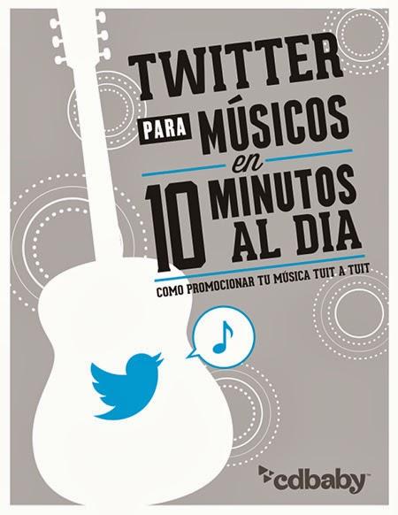 CD Baby nos acerca a Twitter con una muy buena guía que contiene un plan de trabajo sin pasar más de 10 minutos al día.