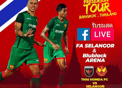 Live Streaming Thai Honda FC vs Selangor Friendly Match 17.1.2019