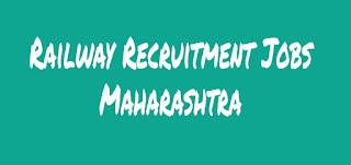 Railway recruitment Jobs In Maharashtra