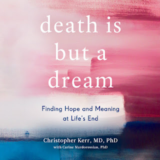 Death Is But a Dream - Finding Hope and Meaning at Life's End by Christopher Kerr audiobook cover