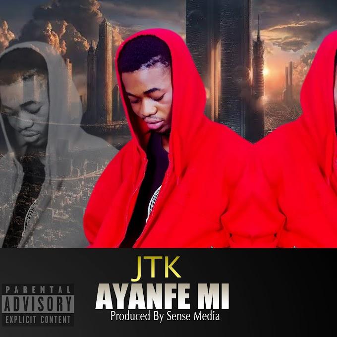 [Music] J T K - AYANFE MI