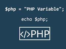 Penggunaan Dan Pendeklarasian Variabel Pada PHP