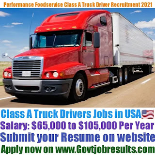 Performance Foodservice Class A Delivery Truck Driver Recruitment 2021-22
