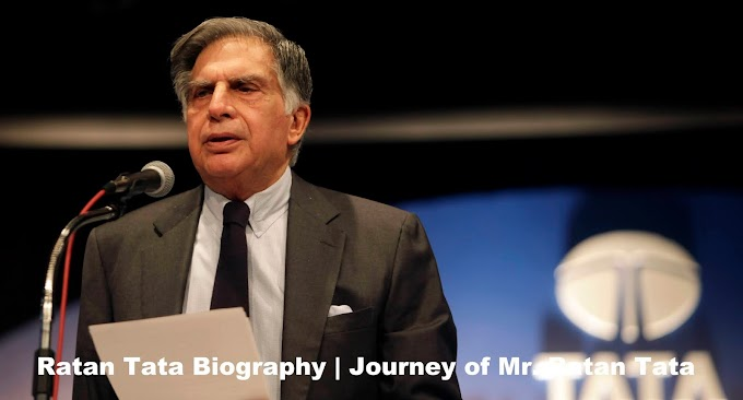 Ratan Tata Biography | Journey of Mr. Ratan Tata