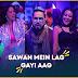 Sawan Mein Lag Gayi Aag Lyrics Ginny Weds Sunny | Mika Singh