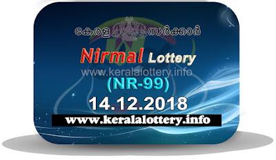 "KeralaLottery.info, ""kerala lottery result 14 12 2018 nirmal nr 99"", nirmal today result : 14-12-2018 nirmal lottery nr-99, kerala lottery result 14-12-2018, nirmal lottery results, kerala lottery result today nirmal, nirmal lottery result, kerala lottery result nirmal today, kerala lottery nirmal today result, nirmal kerala lottery result, nirmal lottery nr.99 results 14-12-2018, nirmal lottery nr 99, live nirmal lottery nr-99, nirmal lottery, kerala lottery today result nirmal, nirmal lottery (nr-99) 14/12/2018, today nirmal lottery result, nirmal lottery today result, nirmal lottery results today, today kerala lottery result nirmal, kerala lottery results today nirmal 14 12 18, nirmal lottery today, today lottery result nirmal 14-12-18, nirmal lottery result today 14.12.2018, nirmal lottery today, today lottery result nirmal 14-12-18, nirmal lottery result today 14.12.2018, kerala lottery result live, kerala lottery bumper result, kerala lottery result yesterday, kerala lottery result today, kerala online lottery results, kerala lottery draw, kerala lottery results, kerala state lottery today, kerala lottare, kerala lottery result, lottery today, kerala lottery today draw result, kerala lottery online purchase, kerala lottery, kl result,  yesterday lottery results, lotteries results, keralalotteries, kerala lottery, keralalotteryresult, kerala lottery result, kerala lottery result live, kerala lottery today, kerala lottery result today, kerala lottery results today, today kerala lottery result, kerala lottery ticket pictures, kerala samsthana bhagyakuri"