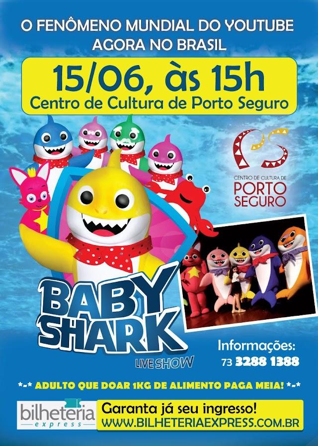BABY SHARK LIVE SHOW, O FENOMENO DO YOUTUBE NO CENTRO CULTURAL EM PORTO SEGURO