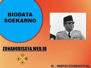 PROFIL : SOEKARNO PRESIDEN PERTAMA REPUBLIK INDONESIA