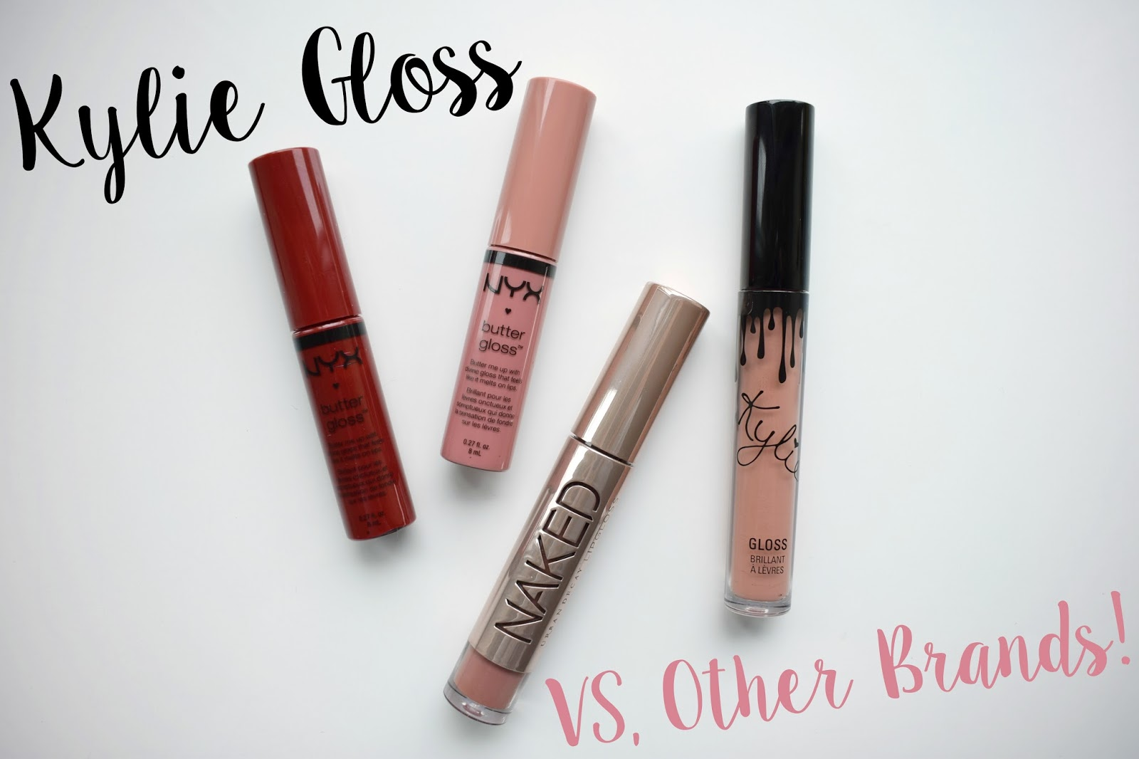 Kylie Cosmetics Lip Gloss by Kylie Jenner compared to NYX butter gloss and other brands