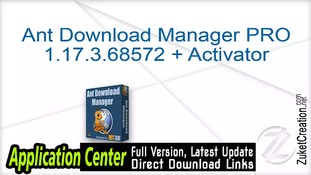 Ant Download Manager PRO 1.17.3.68572 + Activator