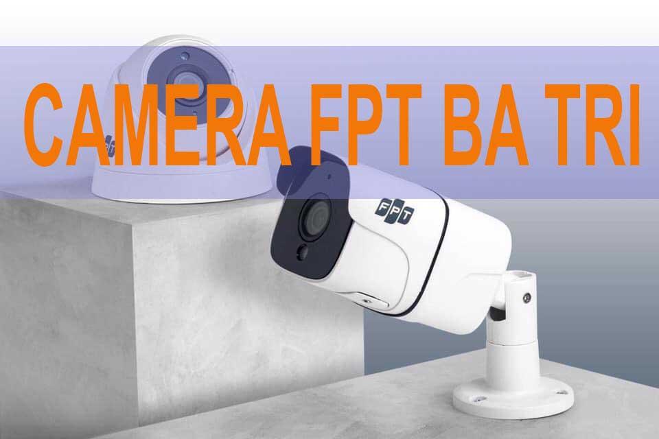 lắp camera fpt tại ba tri