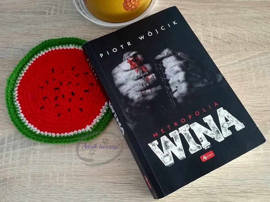 """""""Wina"""" Piotr Wójcik - recenzja książki Adzik tworzy"""