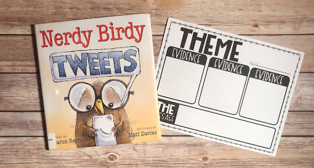 """Picture Book with text """"Nerdy Birdy Tweets"""" and Theme Graphic Organizer"""