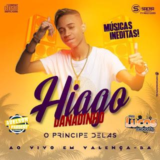 HIAGO DANADINHO - CD AO VIVO EM VALENÇA 2019