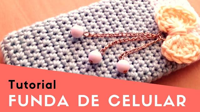 Tutorial #72: Cómo tejer una funda de celular a Crochet