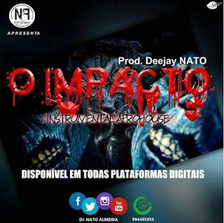 Dj Nato - O Impacto (Instrumental Afro House) 2020