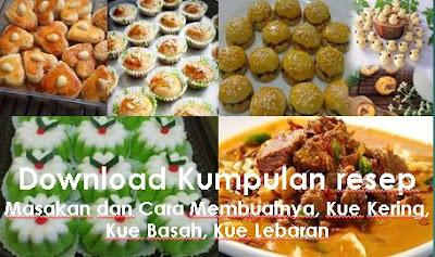 Download Kumpulan resep Masakan dan Cara Membuatnya, Kue Kering, Kue Basah, Kue Lebaran
