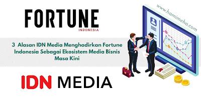 Idn media dan fortune indonesia