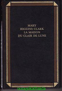 Mary Higgins Clark, la maison du clair de lune, 1997