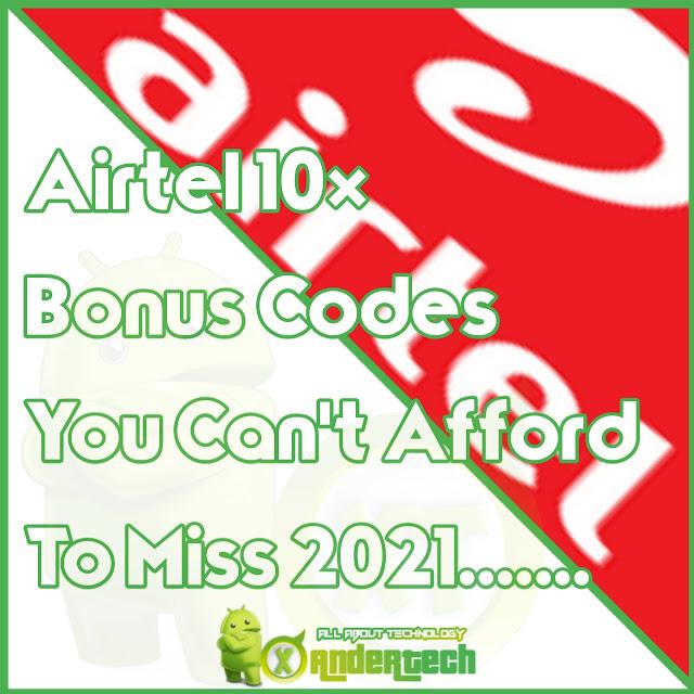 Airtel 10× Bonus Codes You Are Missing 2021