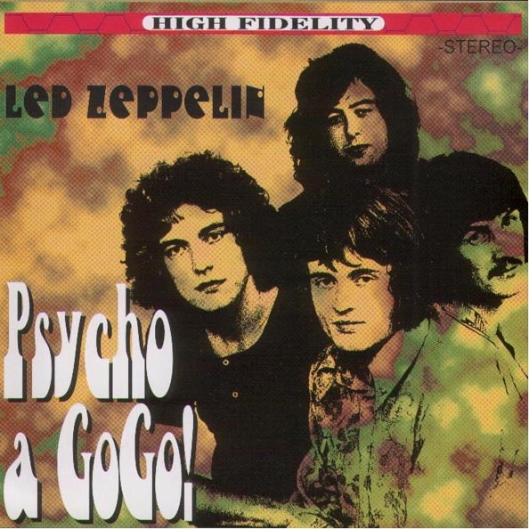 1969 - Led Zeppelin - Psycho a Gogo! - San Francisco