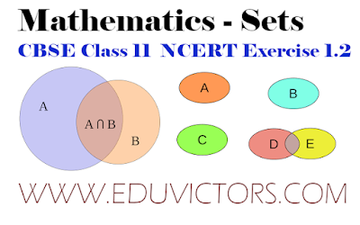 CBSE Class 11 - Mathematics - Sets - NCERT Exercise 1.2 (#class11Maths)(#eduvictors)