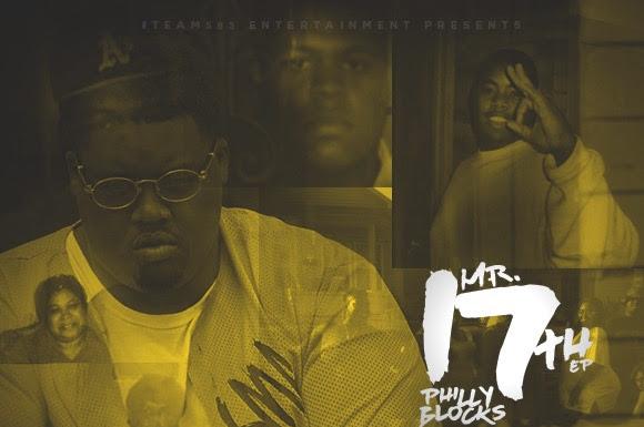 Album Stream: Philly Blocks - Mr. 17th EP