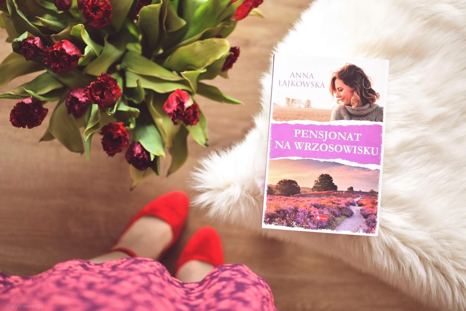 powieśćobyczajowa, AnnaŁajkowska, PensjonatNaWrzosowisku, WydawnictwoDragon, recenzja, opowiadanie, WielkaBrytania, Wrzosowiska,
