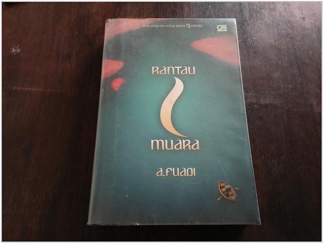 "Resensi Novel ""Rantau 1 Muara"";Resensi Buku ""Rantau 1 Muara"";Kelebihan Novel ""Rantau 1 Muara"";Kekurangan Novel ""Rantau 1 Muara"";"