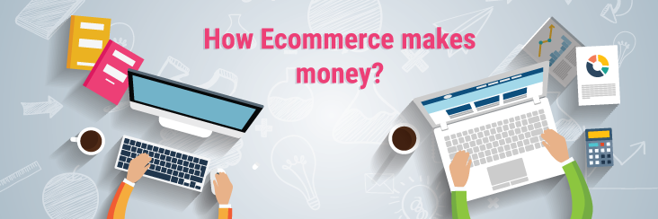 See  How to Make Money on e-commerce Website