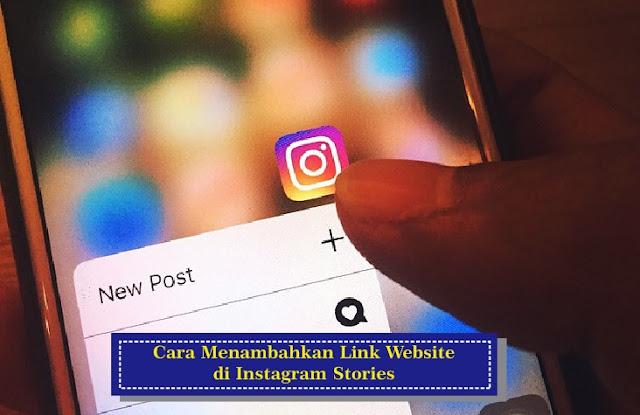 Cara Menambahkan Link Di Instagram Stories