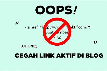 Script Otomatis Menghapus Link Aktif Di Komentar Blogspot