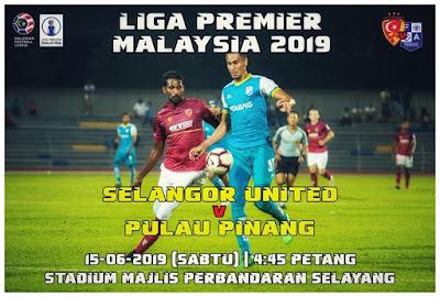 Live Streaming Selangor United vs Pulau Pinang Liga Perdana 15.6.2019