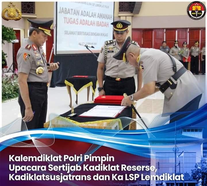 Kalemdiklat Polri Pimpin Upacara Sertijab Kasespim, Kadiklat Reserse, Kadiklatsusjatrans dan Ka LSP Lemdiklat