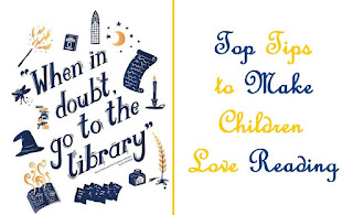 Top Tips to Make Children Love Reading, A Mum in London