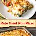 Best Keto Sheet Pan Pizza