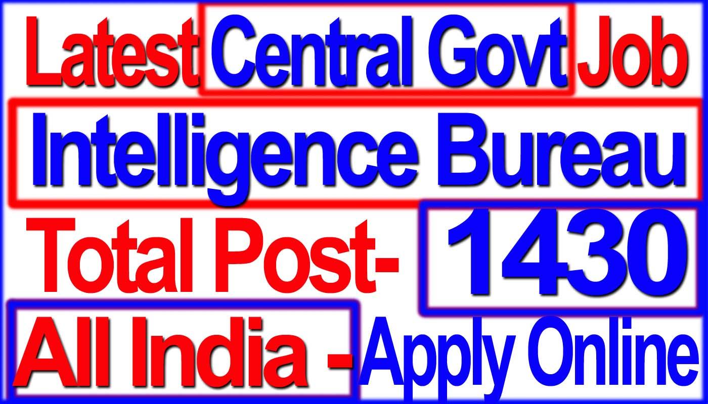 Intelligence bureau ib acio grade ii executive vacancy 2017 invites application for eligible indian national citizen recruitment 2017 for the