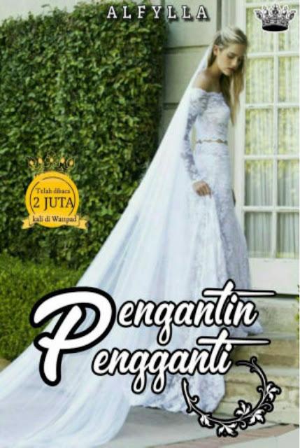 Pengantin Pengganti by Alfylla Pdf