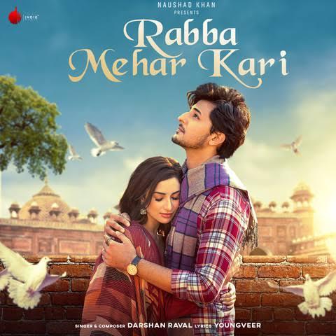 Rabba Mehar Kari Love Punjabi Song Lyrics, Sung By Darshan Raval.