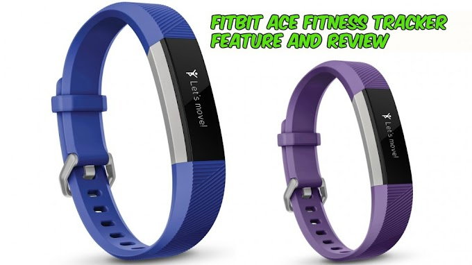 Fitbit Ace Fitness Tracker Feature And Review