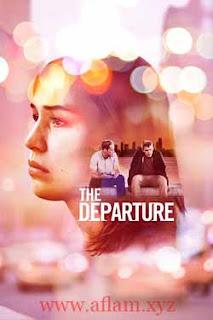 مشاهدة فيلم The Departure 2020 مترجم