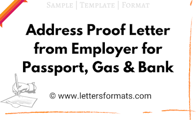 address proof letter from employer for passport gas bank a/c